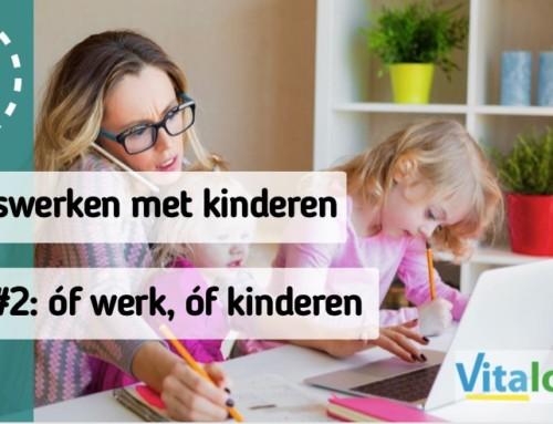Tips voor thuiswerken met kinderen Tip #2